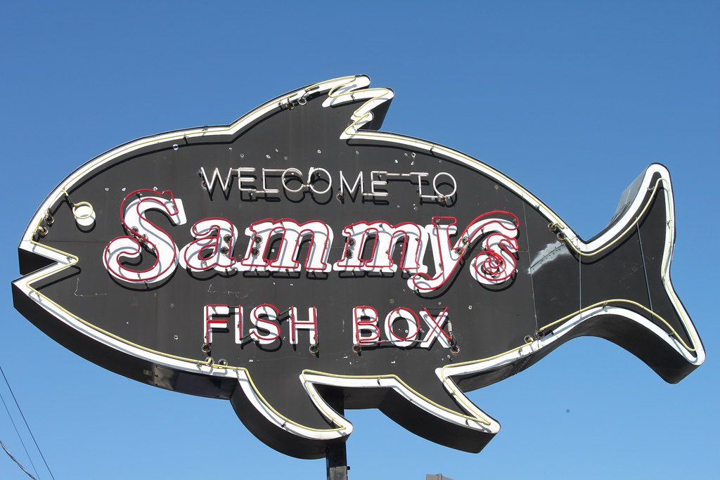 Sammy 39 s fish box sign it may not quite measure up to the for Sammy s fish box