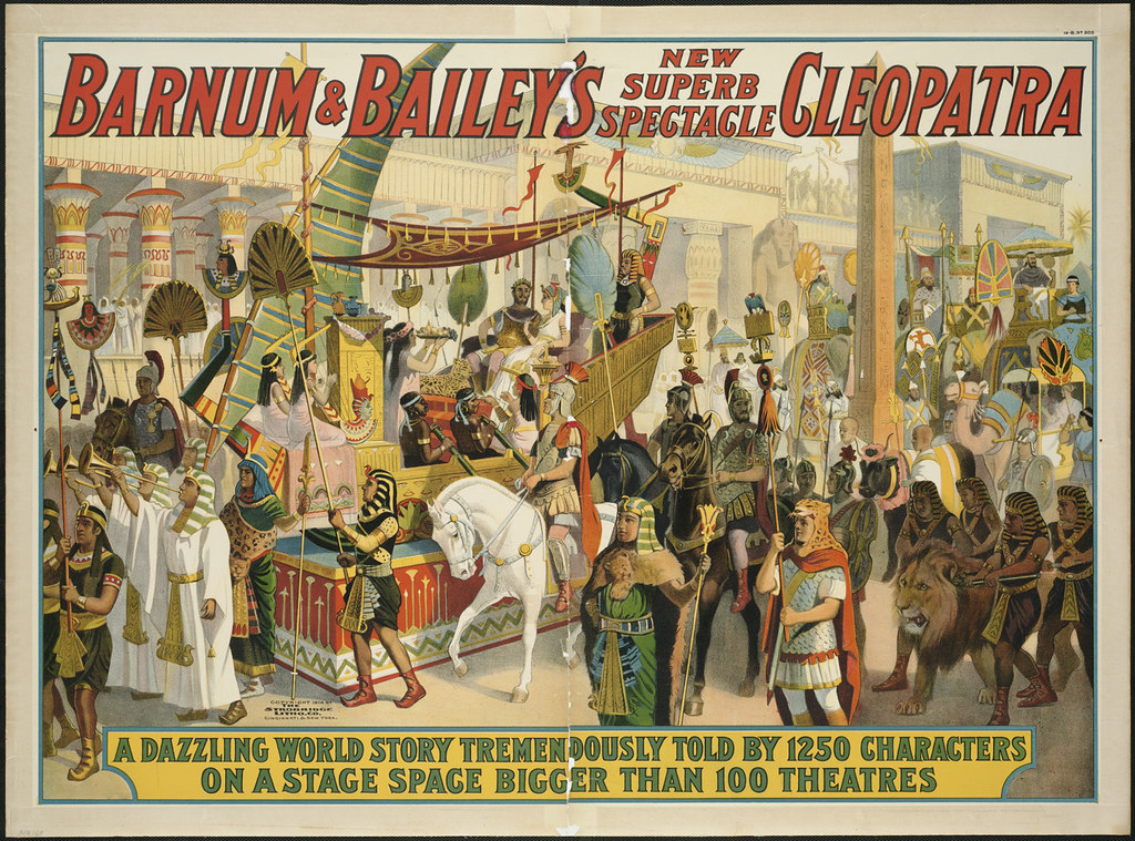 Barnum Amp Bailey S New Superb Spectacle Cleopatra A Dazzl