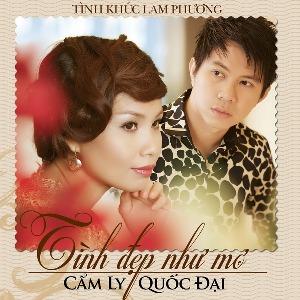 Cẩm Ly & Quốc Đại – Tình Đẹp Như Mơ (Tình Khúc Lam Phương) – 2012 – iTunes AAC M4A – Album