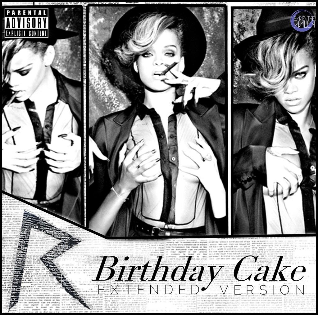 Rihanna Birthday Cake Extended