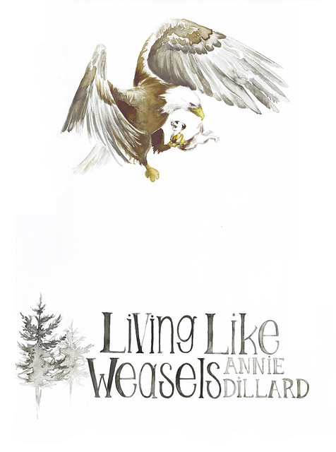 living like weasels essay This contains the excellent essay living like weasels by annie dillard in which she has a confrontation with a weasel in a forest that changes not only how she sees the animal, but also how she sees herself also comes with a writing prompt at the end where the student is given instructions on how to write a similar essay.