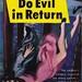 Margaret Millar - Do Evil In Return (Dell 558)