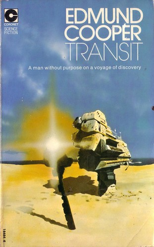 Transit by Edmund Cooper. Coronet 1974. Cover art Chris Foss. ISBN 0340164646