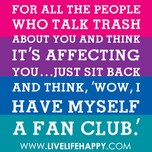 Quotes About Talking To People: ForallthepeoplFor All The People Who Talk Trash About You