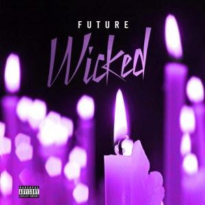 Future – Wicked