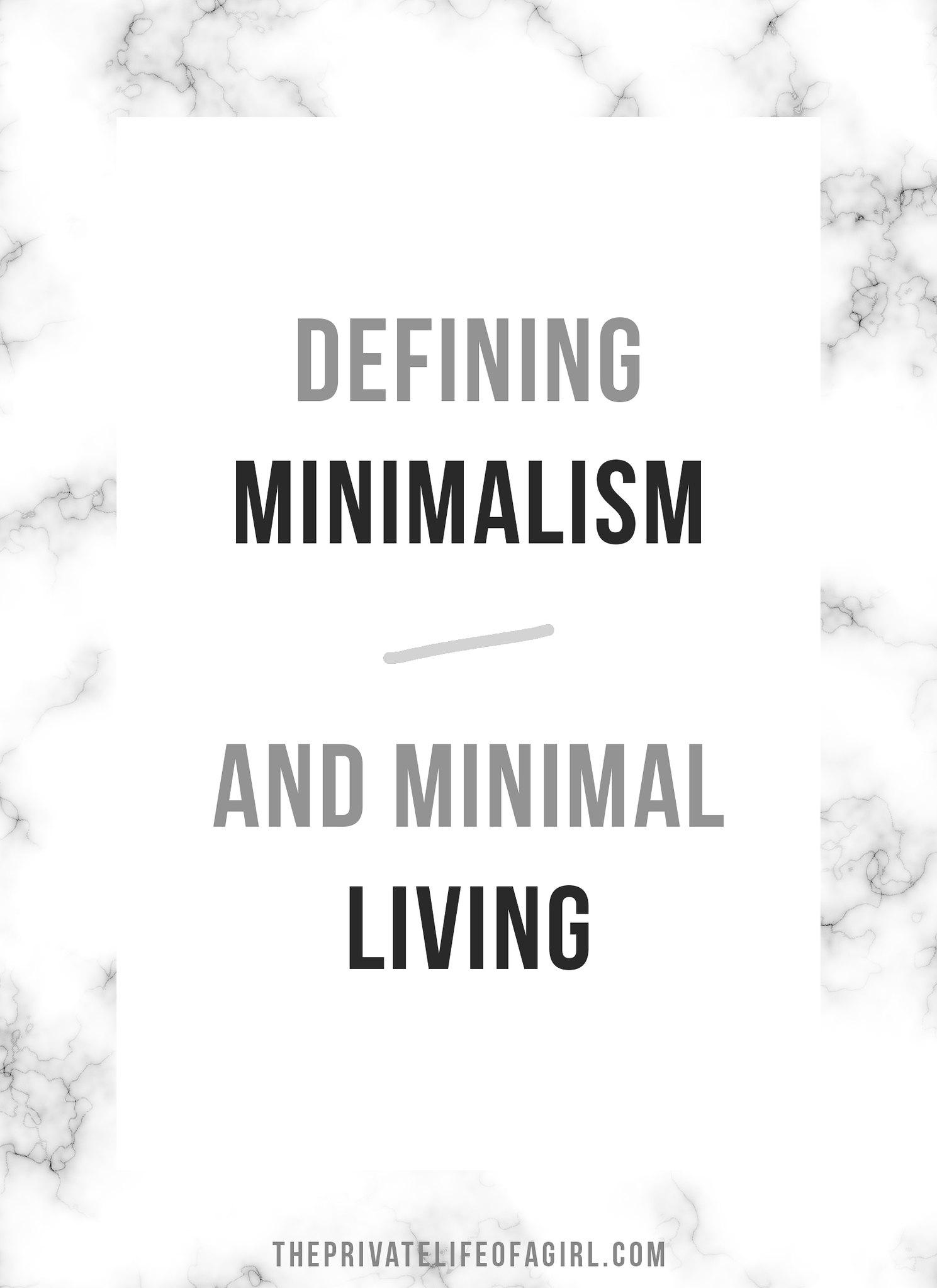 Defining Minimalism and Minimal Living