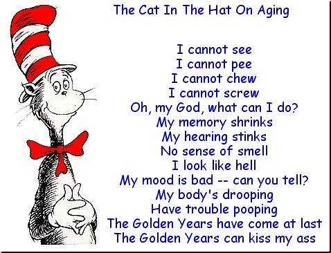dr seuss on aging i m just in one of those moods today