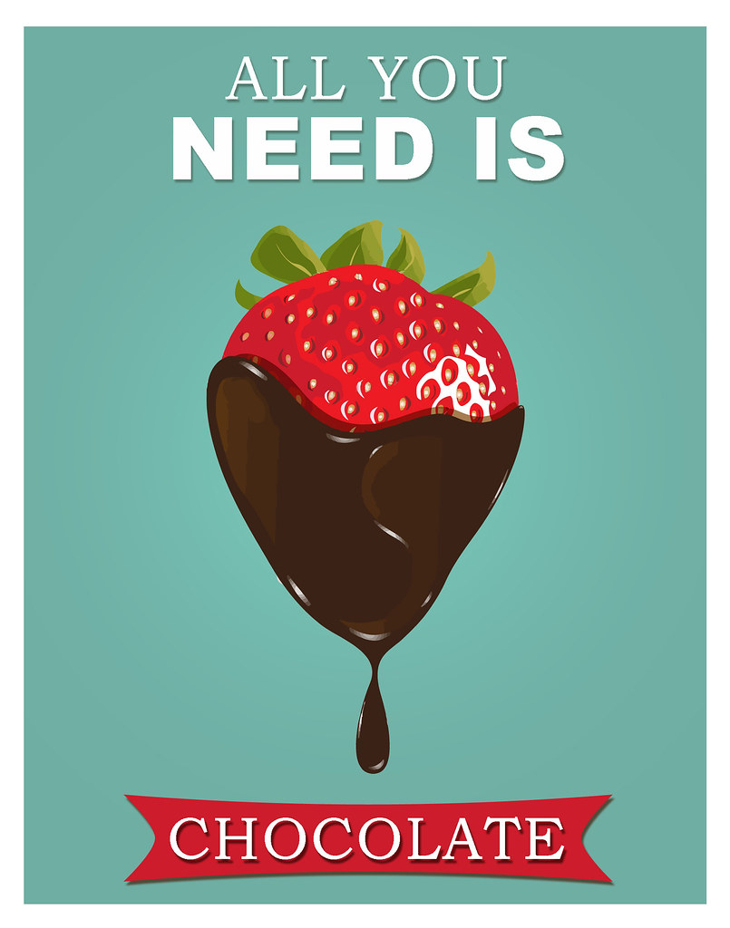 Chocolate poster strawberry print Kitchen art - All you ne… | Flickr