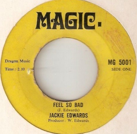 Jackie Edwards I Feel So Bad I Dont Want To Be A Fool Made Of