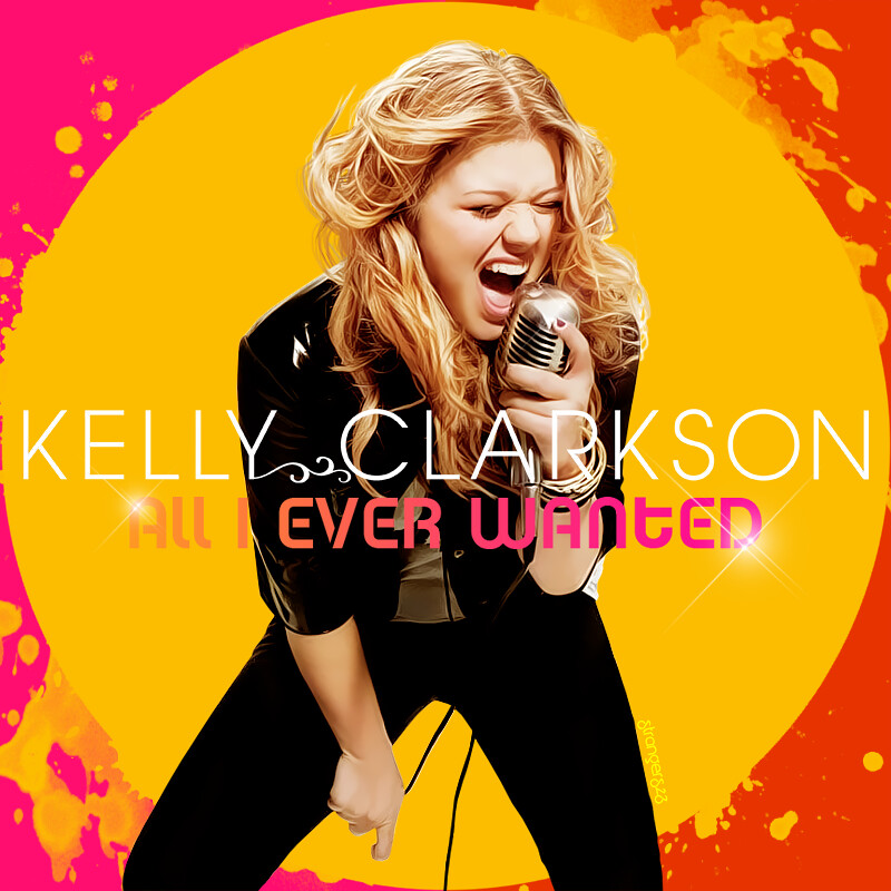 All I Ever Wanted - Kelly Clarkson | Hi, I'm back with a ...