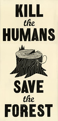 Kill the humans - Save the forest