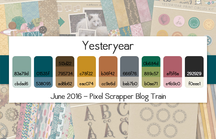 Pixel Scrapper June 2016 Blog Train - Yesteryear