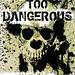 Nothing Too Dangerous