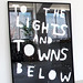 To the Lights and Towns Below — Silkscreen Edition of 10 — 94cm x 134cm