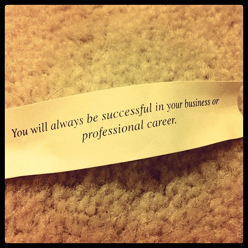 So, my fortune cookie says that I shall always find success... Heh. | by Shai Coggins