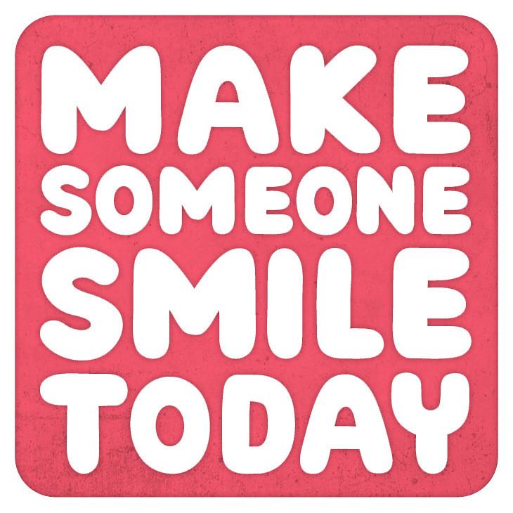 make someone smile today | Zeptonn | Flickr