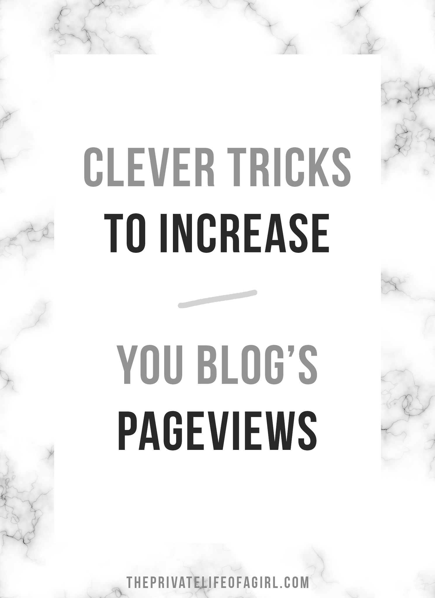 4 Clever Tricks To Dramatically Increase Your Page Views