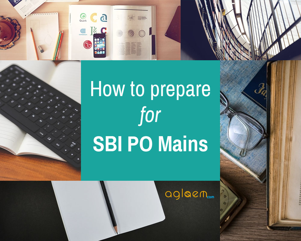 SBI PO Mains Preparation 2017 2018