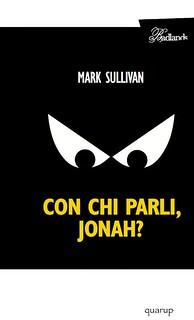 Con chi parli Jonah?