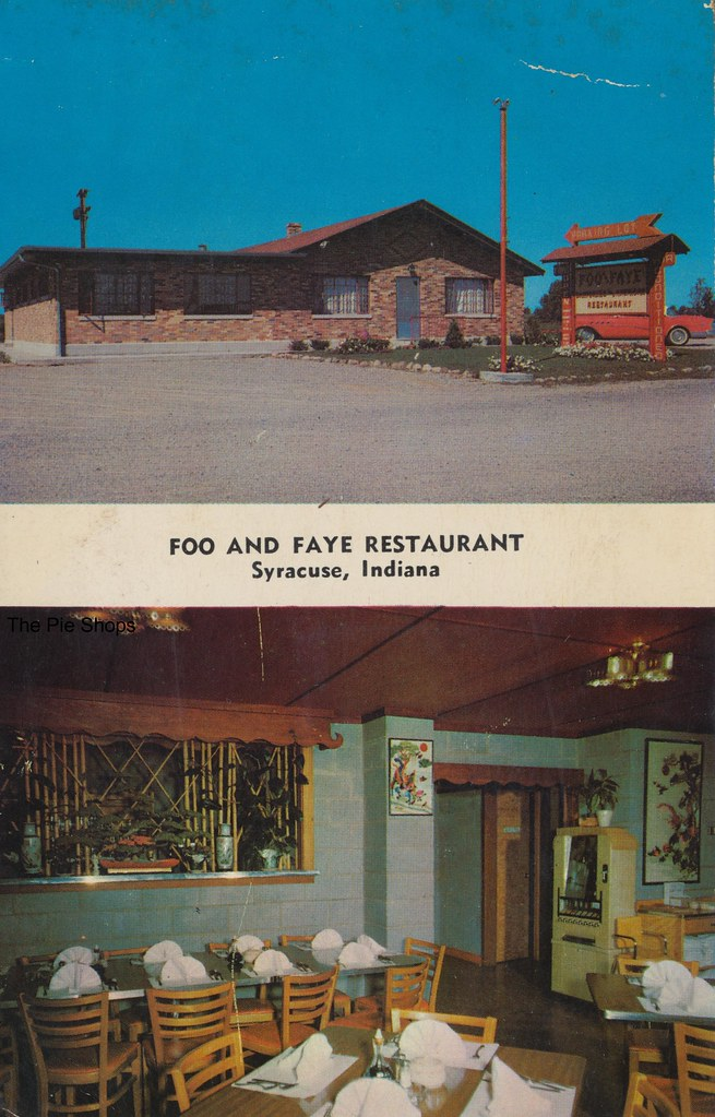 Foo and Faye Restaurant - Syracuse, Indiana | Cantonese ...