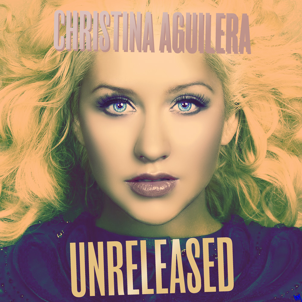 Christina Aguilera - Unreleased | I really didn't know ... Christina Aguilera Song