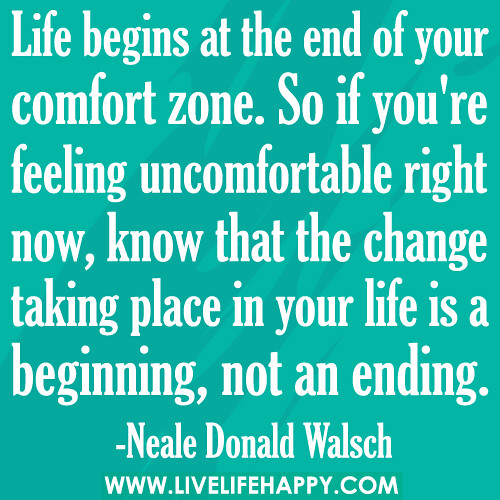 Comfort Zones Quotes End of Your Comfort Zone
