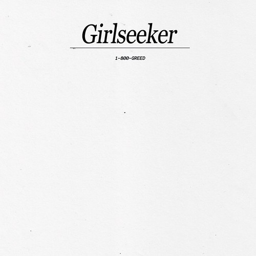 GIRLSEEKER - 1-800-GREED LP | by neujerseyshore
