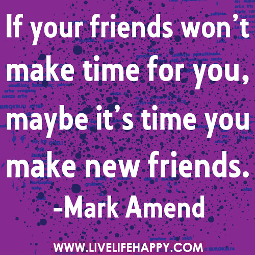 If your friends won t make time for you maybe it s time y for When was it s a wonderful life made