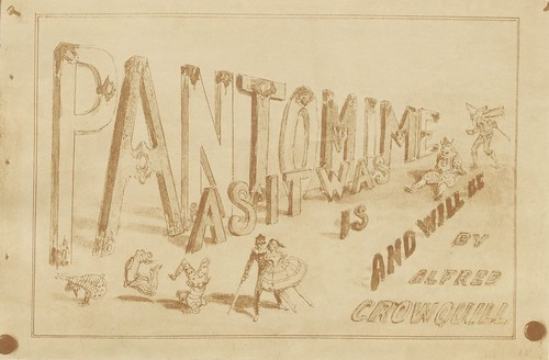 Pantomime as it was is and will be by Alfred Crowquill (1849) Title page a | by peacay