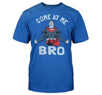 Superman Come At Me Bro T Shirt This Officially Licensed