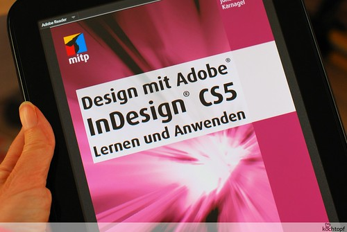 ebook Design mit Adobe InDesign CS5 (mitp-Verlag) | by kochtopf