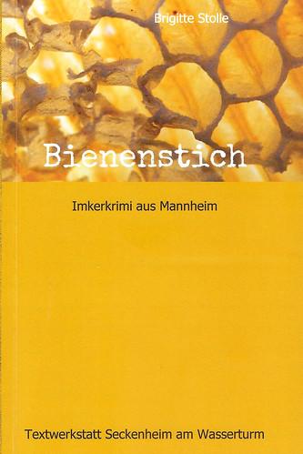 Bienenstich - Imkerkrimi aus Mannheim von Brigitte Stolle