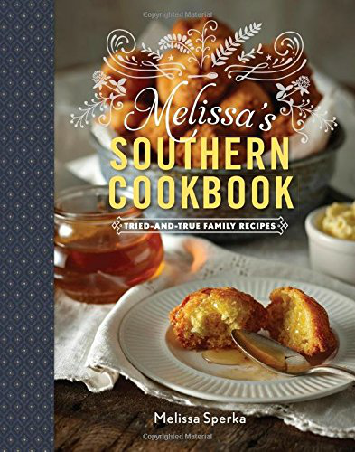 Melissa's Southern Cookbook.