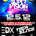 SuperVision - Future House Music Festival