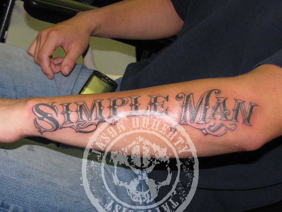 simple man tattoo hand drawn text no computer mommy flickr. Black Bedroom Furniture Sets. Home Design Ideas