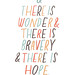 & there is hope.