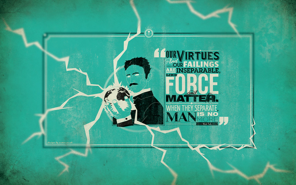 Nikola Tesla Quote Desktop Wallpaper Designed By Adam