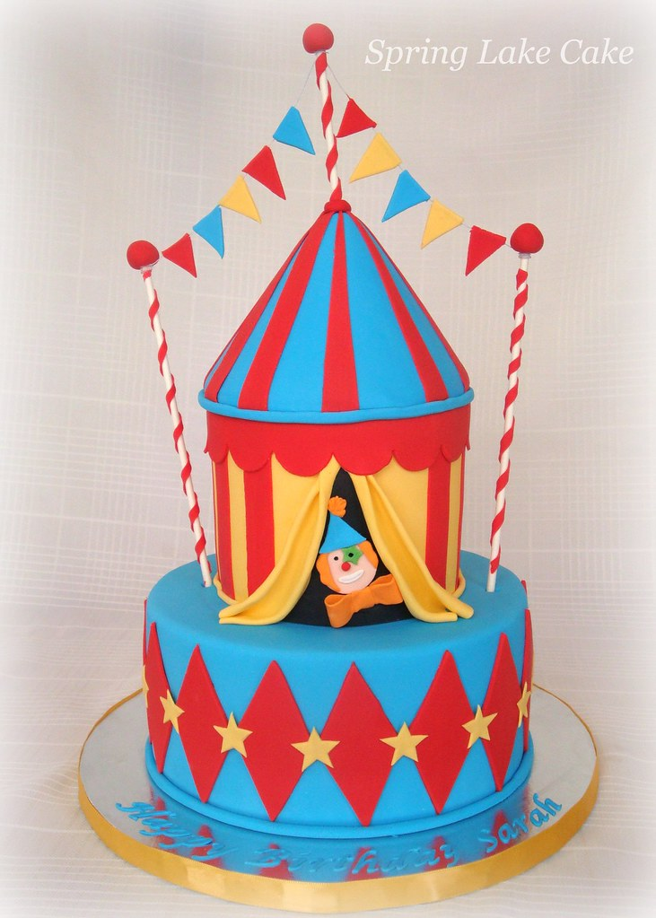 Circus Cake I Had A Blast Making This Cake I Really
