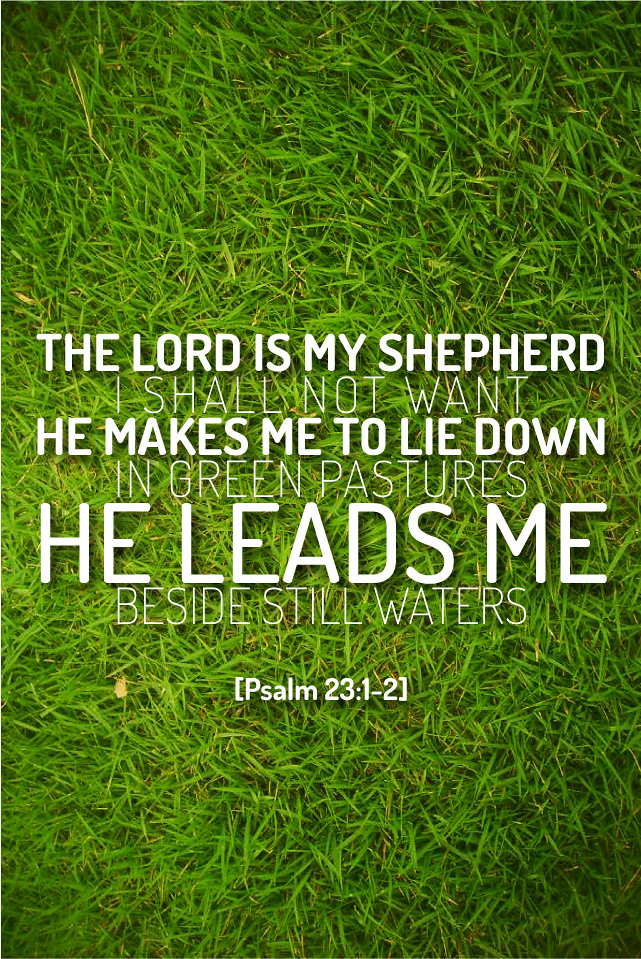 Psalm 23:1-2 | Dan Cogan | Flickr  Psalm 23:1-2 | ...