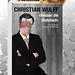 Christian Wulff  - Besser die Wahrheit