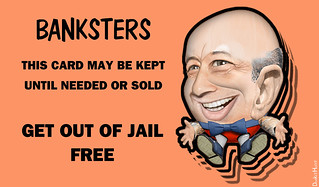 Banksters - Get Out of Jail | by DonkeyHotey