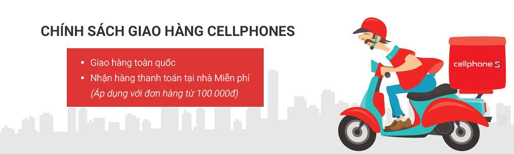 Chính sách giao hàng - CellphoneS