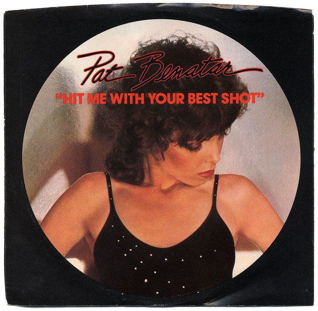 Hit Me With Your Best Shot Pat Benatar Flickr Photo
