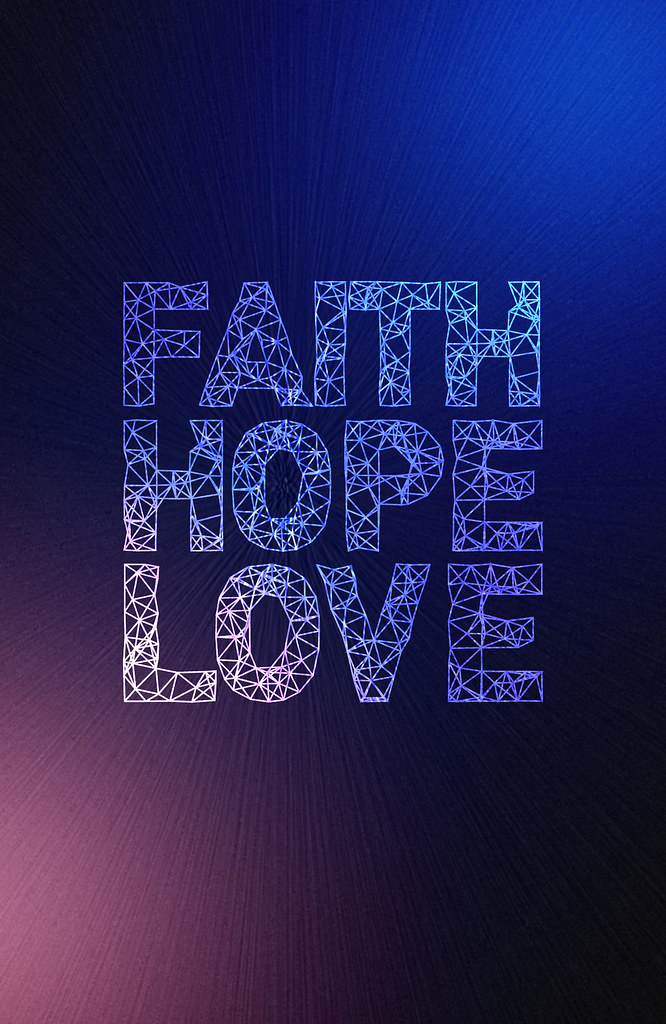 Faith hope and love for more wallpapers visit www - Faith love hope pictures ...