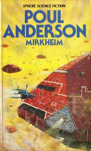 Mirkheim by Poul Anderson. Sphere 1978. Cover artist Peter Elson
