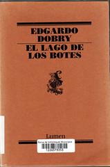 Edgardo Dobry, El lago de los botes