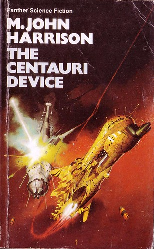 The Centauri Device by M.John Harrison. 1974 Panther. Cover artist Peter Jones