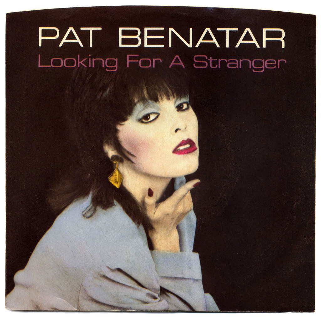 Looking For A Stranger, Pat Benatar | Looking For A ...