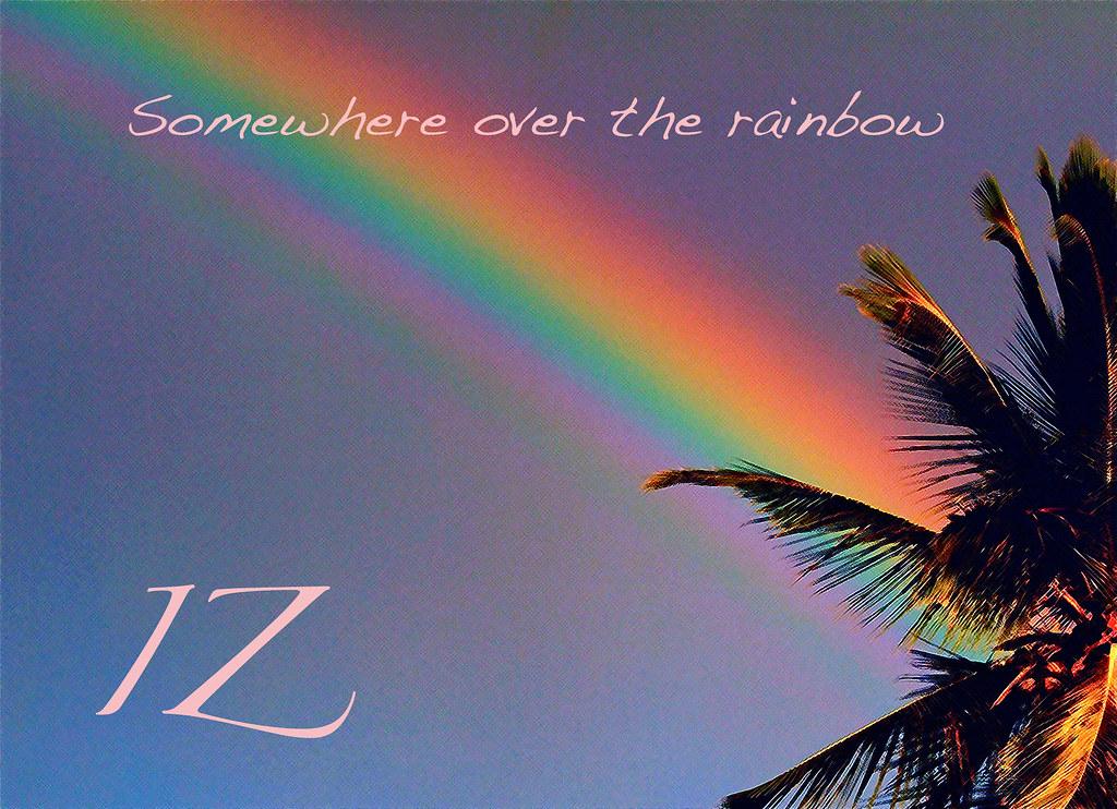 Iz rainbow lyrics