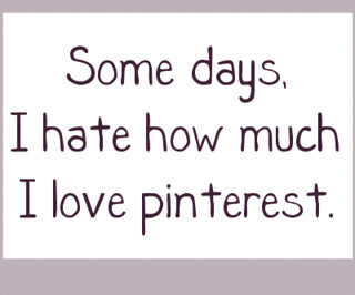 My love / hate relationship with Pinterest | by madaise